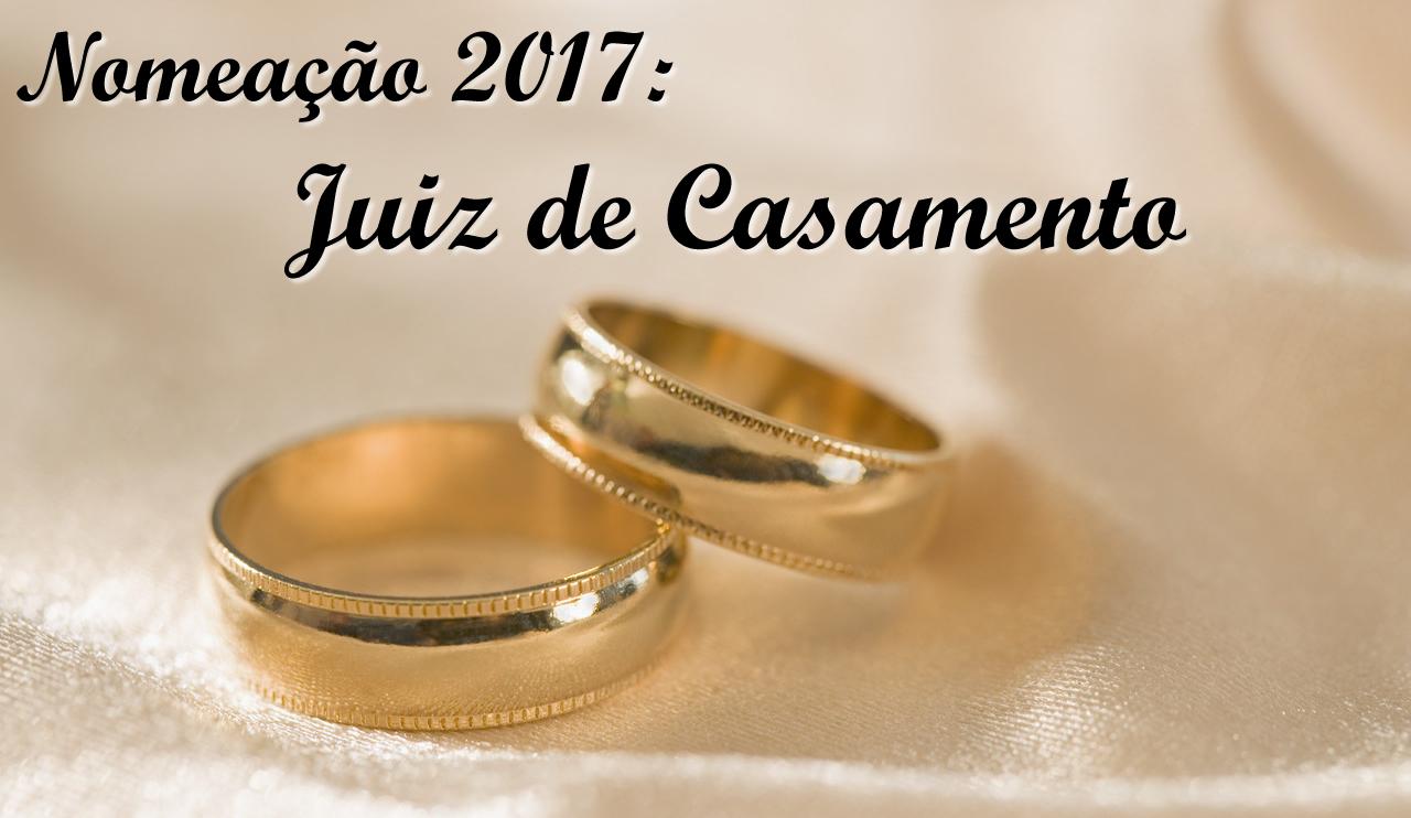 NOMEACOES 2017 Juiz de Casamento